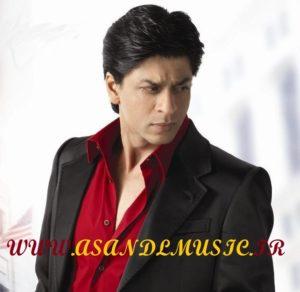 دانلود آهنگ هندی عشق اهورایی شاهرخ خان